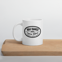 Half Baked - Coffee Mug