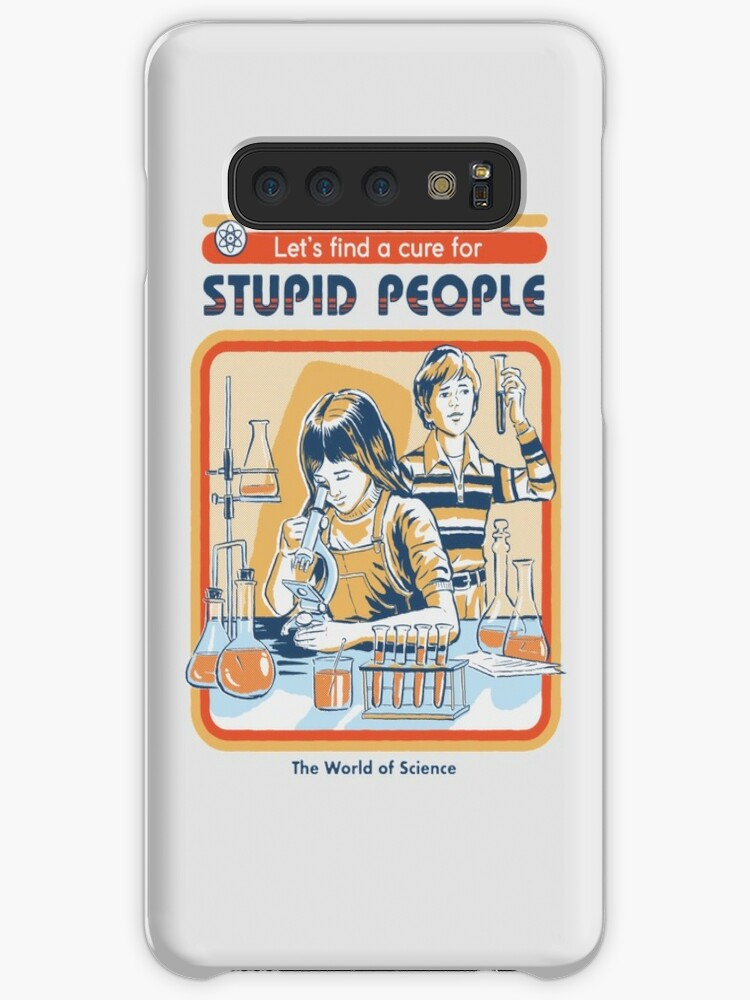 A Cure For Stupid People Coque Samsung S10