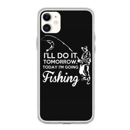 i will do it tomorrow today im going fishing t shirt coque iphone 11