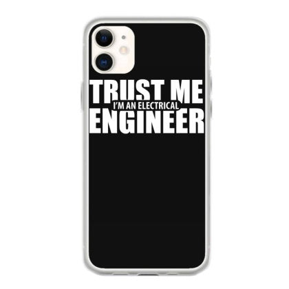trust me im an electricial engineer t shirt coque iphone 11