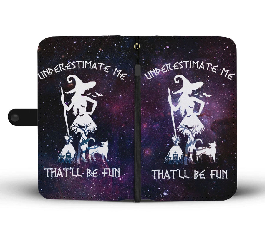 Underestimate Witch Wallet Case