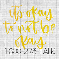 It okay to not be okay suicide prevention