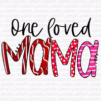 One Loved Mama