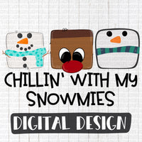 Chillin' with my Snowmies