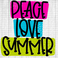 Peace love and summer