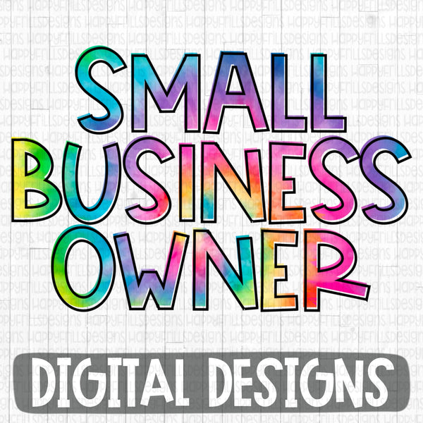 Small Business Owner Tie Dye