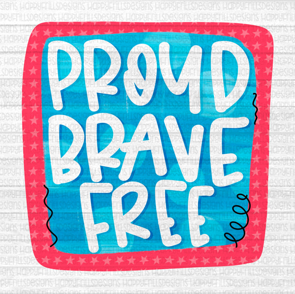 Doodle Proud Brave And Free
