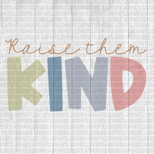 Raise Them Kind