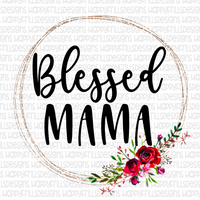 Blessed mama Frame with flowers