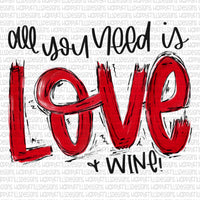 All you need is Love (& Wine)
