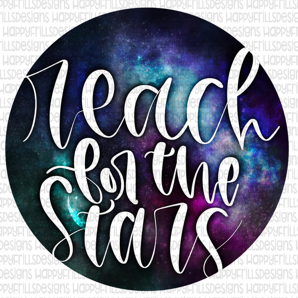 Reach for the stars hand lettered with galaxy