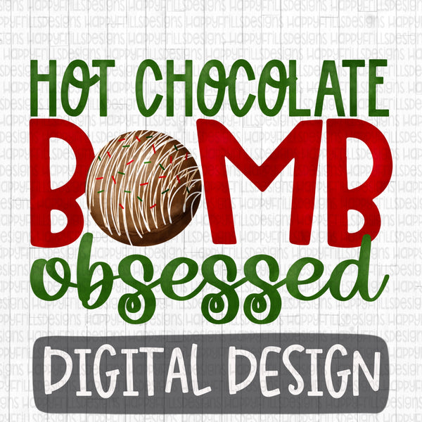 Hot Chocolate Bomb Obsessed (Christmas)