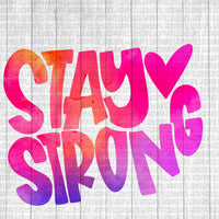 Water Color Funky Stay Strong