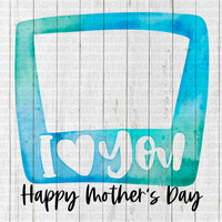 Blue watercolor Mother's Day frame I love you