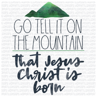 Go Tell It On The Mountain, Jesus Christ Is Born