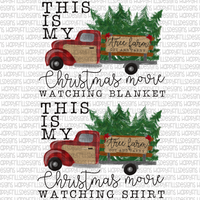 Christmas Movie Watching shirt/blanket with plaid truck