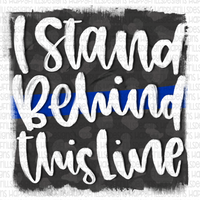 I stand behind this line - Blue