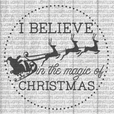 I believe in the magic of Christmas