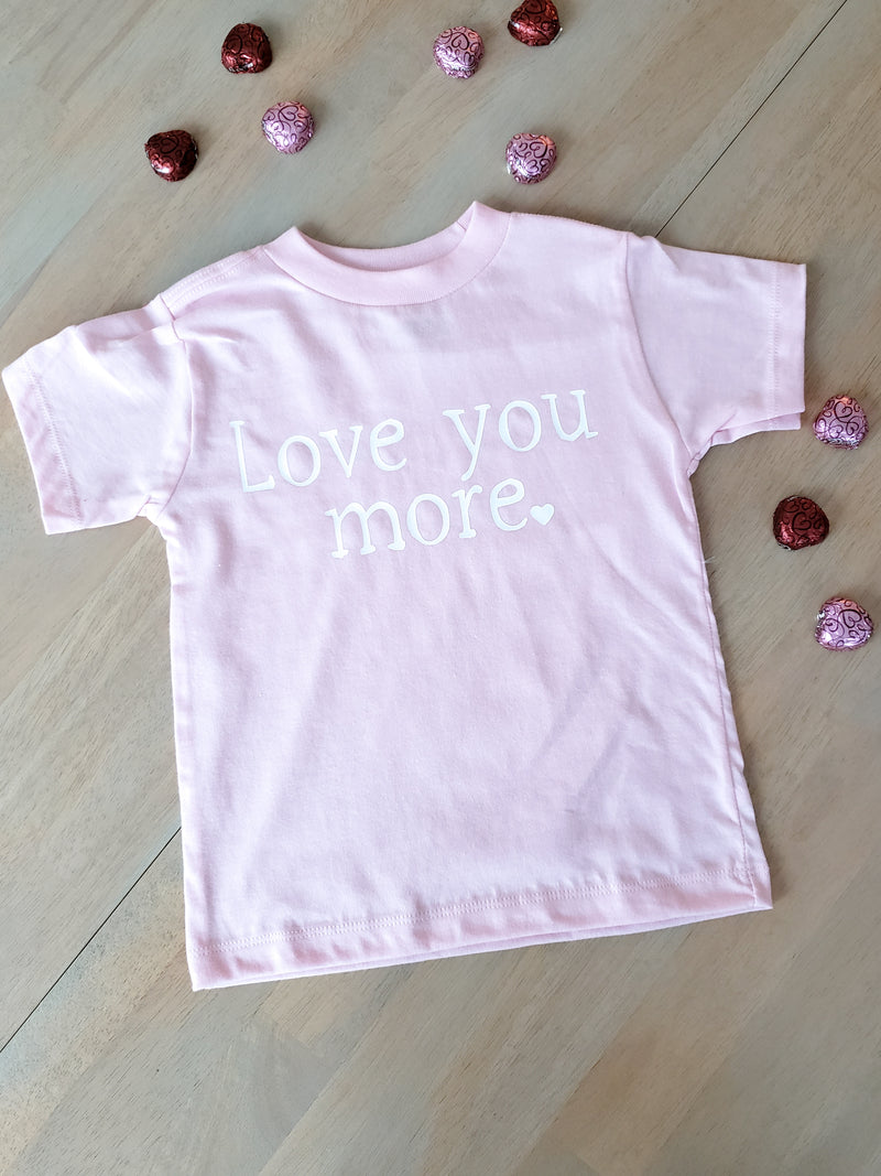 Love you more, Love you most pink set