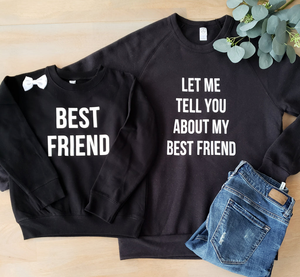 Let Me Tell You About My Best Friend Matching Mommy And Me Black Set