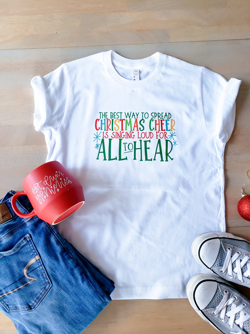 Best Way to Spread Christmas Cheer Adult Shirt
