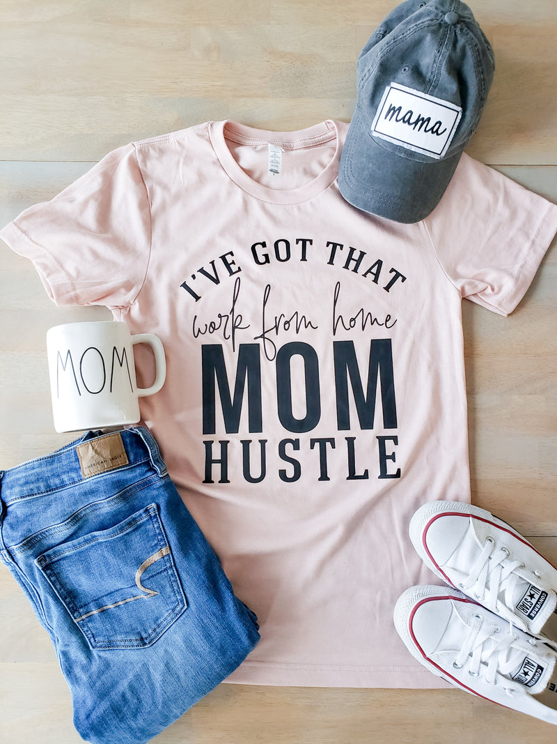 Work From Home Mom Hustle