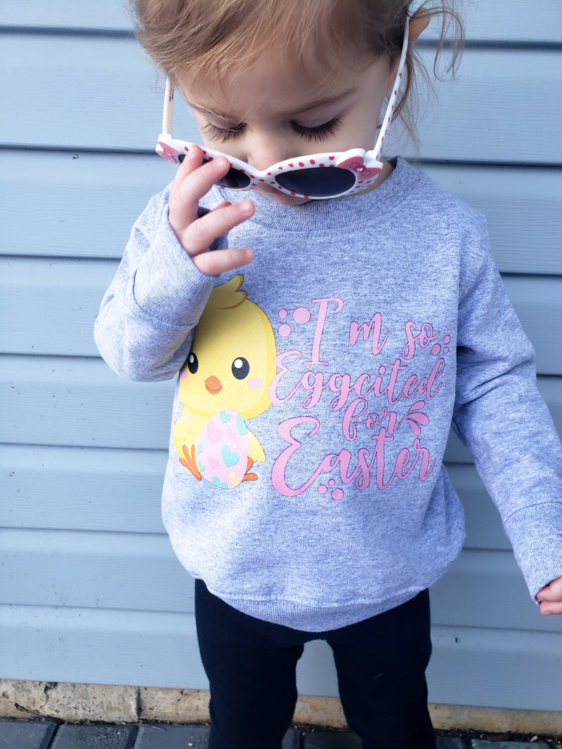 I'm So Eggcited for Easter Sweatshirt