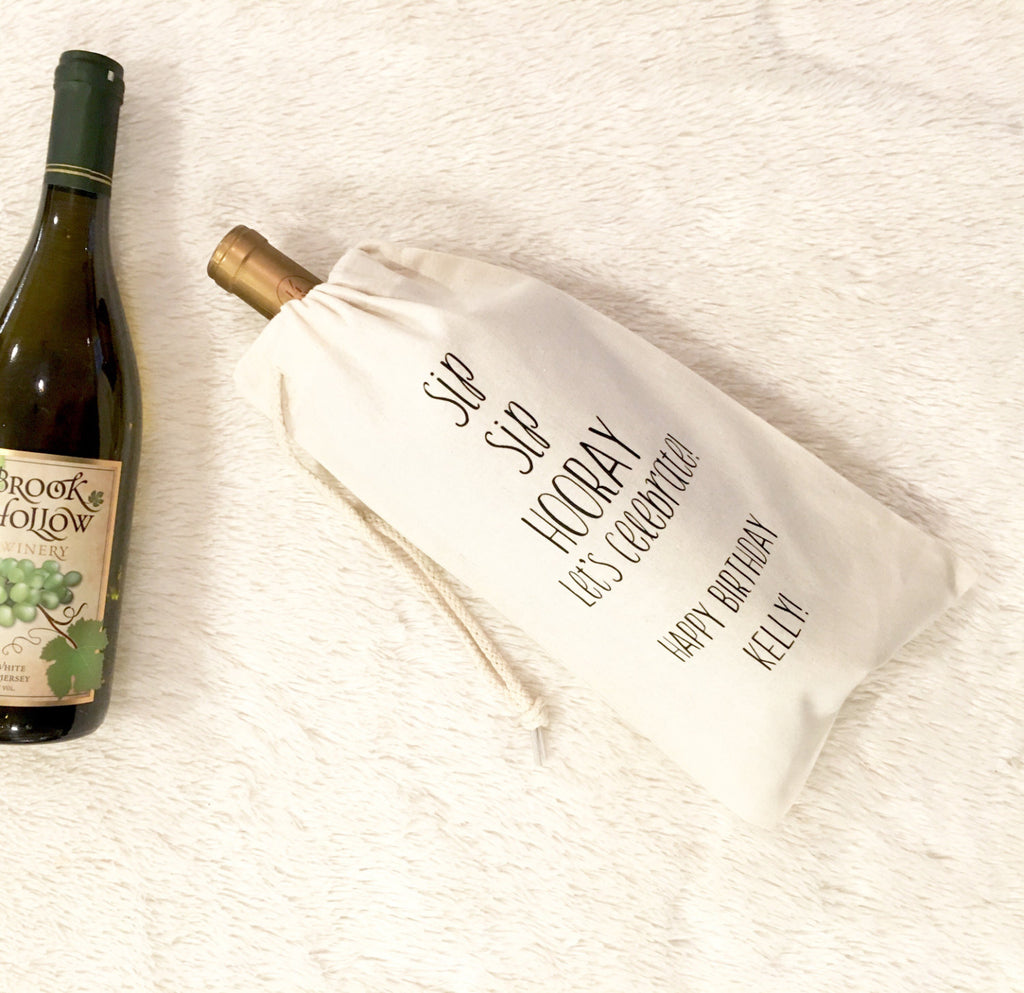 Sip sip hooray Birthday Wine Bag -