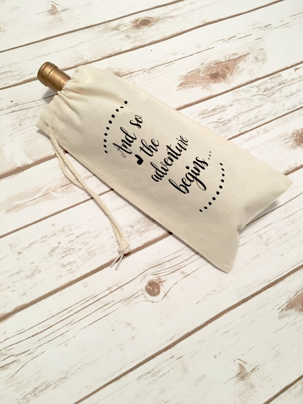 And So The Adventure Begins Wine bag • House Warming Gift -
