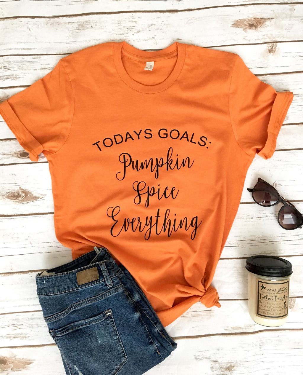 Todays Goals Pumpkin Spice Shirt -