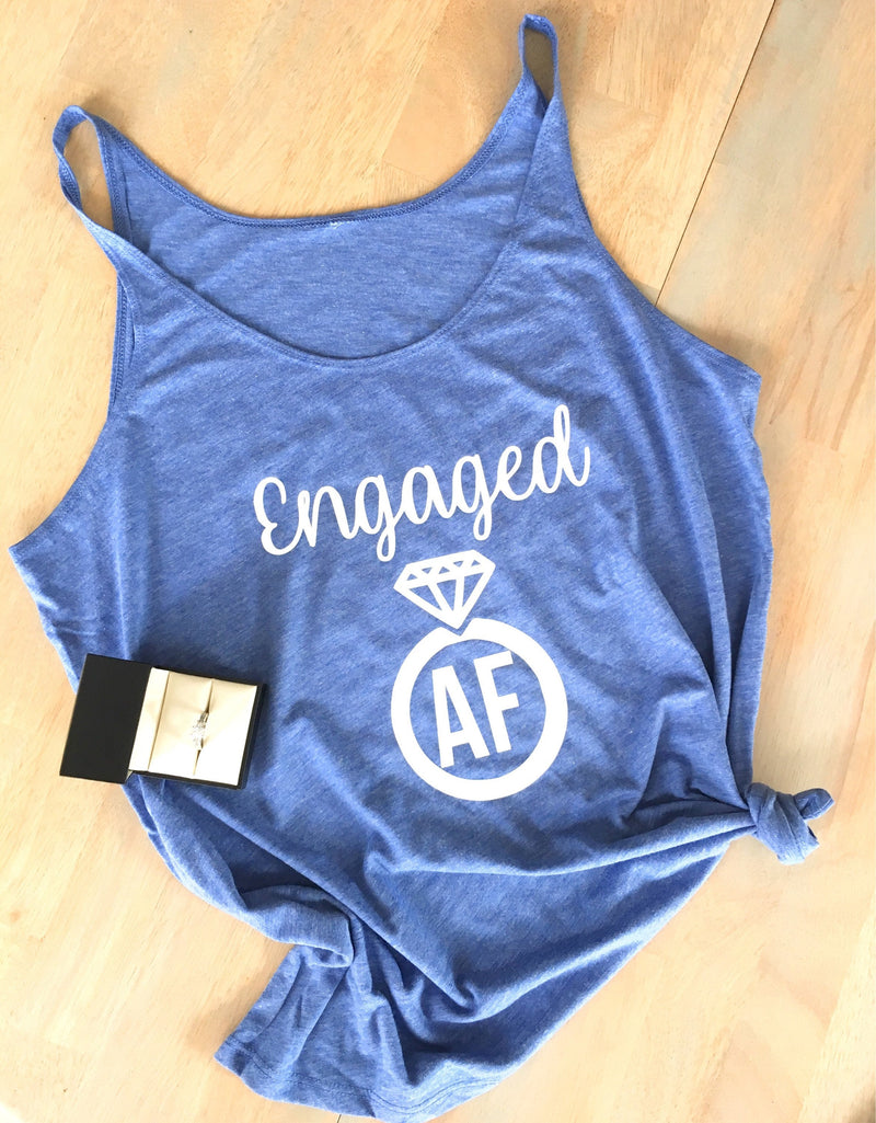 Engaged AF Tank • Womens Rlaxed Fit Tank top -