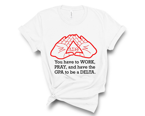 Work, Pray, GPA Pyramid Hands T-Shirt