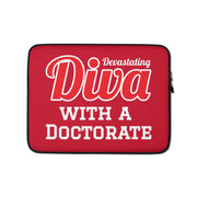 Diva with a Doctorate Laptop Sleeve
