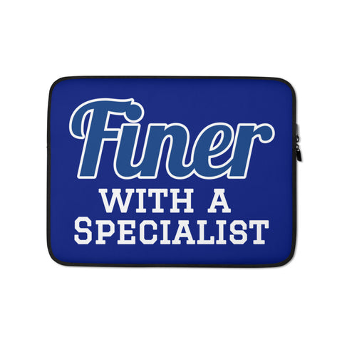 Finer with a Specialist Laptop Sleeve