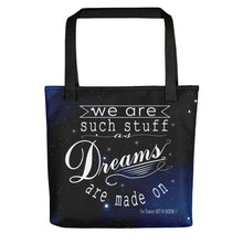 "Load image into Gallery viewer, ""Dreams are Made On"" Tote bag"