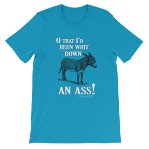 """Writ Down an Ass!"" Short-Sleeve Unisex T-Shirt"