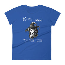 "Load image into Gallery viewer, ""Something Wicked"" Women's short sleeve t-shirt"