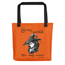 "Load image into Gallery viewer, ""Something Wicked This Way Comes"" Tote bag"