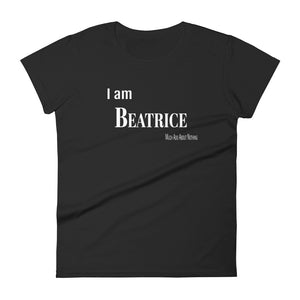 """I am Beatrice"" Women's short sleeve t-shirt"