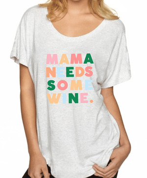 Mama Needs Some Wine - Hey Mama Wines