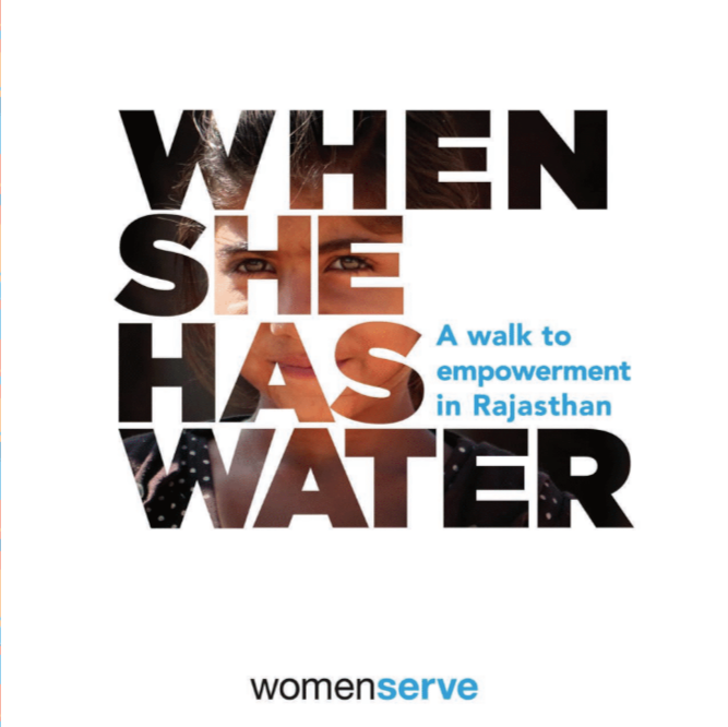 When She Has Water - Stories from Rajasthan - WomenServe