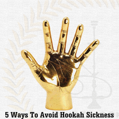 5 Steps To Avoid Hookah Sickness