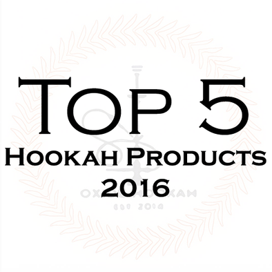 Top 5 Hookah Products 2016