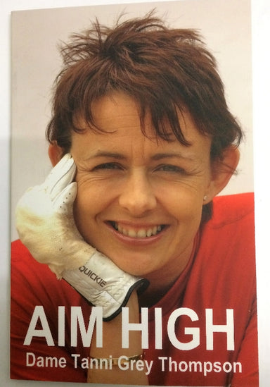 Book Aim High written by Dame Tanni Grey Thompson