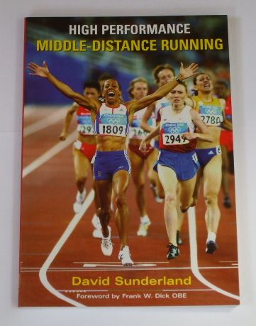 High Performance Middle Distance Running Book David Sunderland