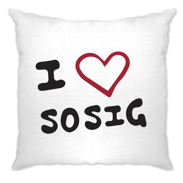 I Love Sosig Cushion Cover