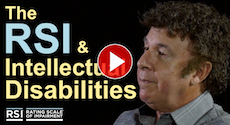 The RSI & Intellectual Disabilities