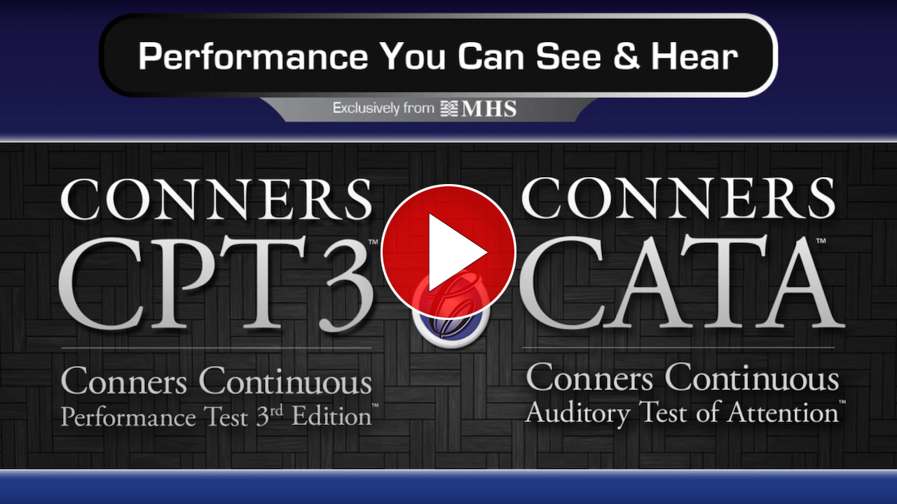 Learn more about Conners CPT 3 & Conners CATA