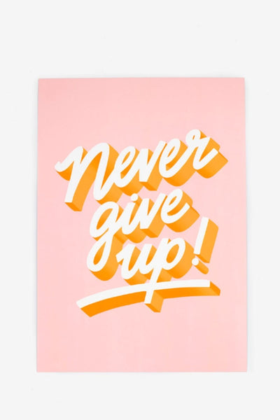 Affiche Never Give Up - jonesie
