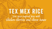 Tex Mex Rice with Chicken